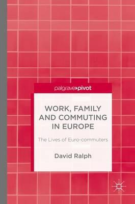 Work, Family and Commuting in Europe