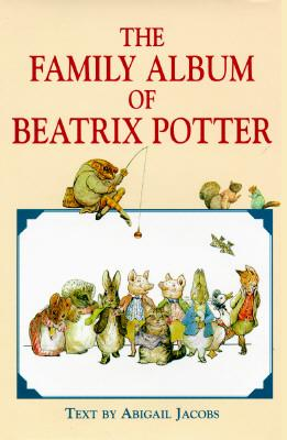 The Family Album of Beatrix Potter