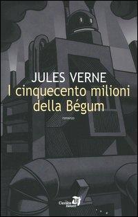I cinquecento milioni della Bégum