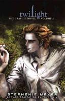 Twilight: the Graphic Novel 2