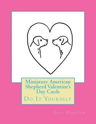 Miniature American Shepherd Valentine's Day Cards