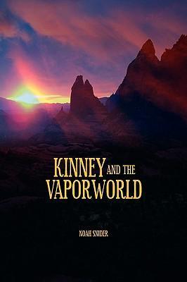 Kinney and the Vaporworld