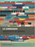 Le Corbusier. Archit...