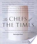 The Chefs of the Times
