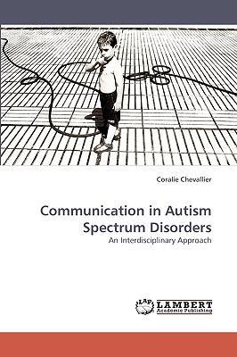 Communication in Autism Spectrum Disorders