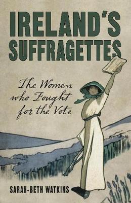 Ireland's Suffragettes