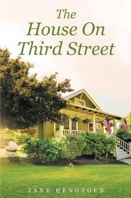 The House On Third Street