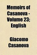 Memoirs of Casanova - Volume 23; English