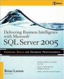 Delivering Business Intelligence with Microsoft SQL Server 2005