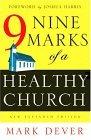 Nine Marks of a Healthy Church