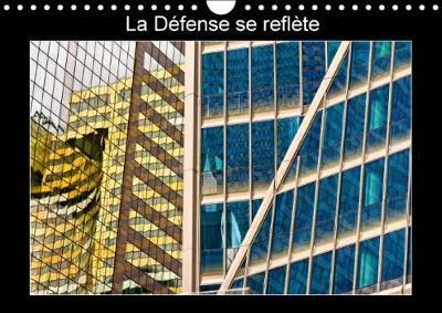 La Defense Se Reflete Calendrier Mural 2018 Din A4 Horizonta