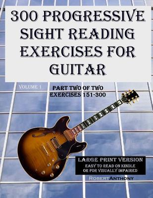 300 Progressive Sight Reading Exercises for Guitar