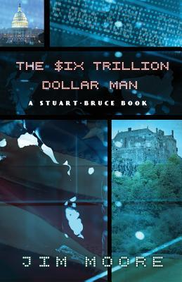 The Six Trillion Dollar Man