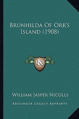 Brunhilda of Orr's Island (1908) Brunhilda of Orr's Island (1908)