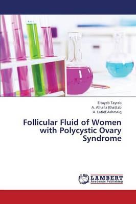 Follicular Fluid of Women with Polycystic Ovary Syndrome