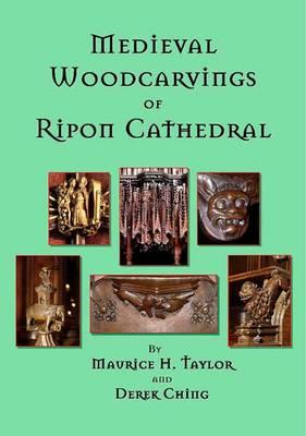 Medieval Woodcarvings of Ripon Cathedral