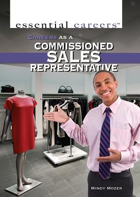Careers As a Commissioned Sales Representative
