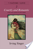 The Nature of Love: Courtly and Romantic v. 2