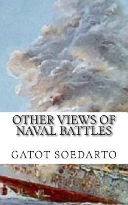 Other Views of Naval Battles