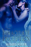 The Immaculate Decep...