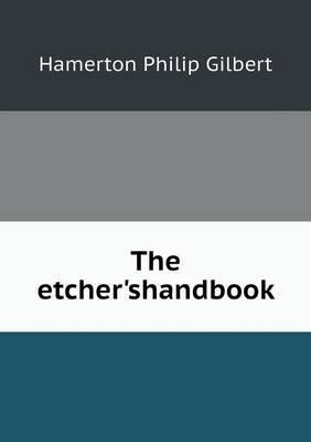 The Etcher'shandbook