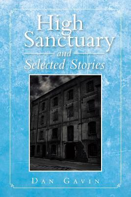 High Sanctuary and Selected Stories