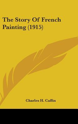 The Story of French Painting (1915)