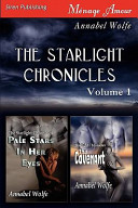 The Starlight Chronicles, Volume 1 [ Pale Stars in Her Eyes
