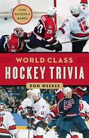 World Class Hockey Trivia