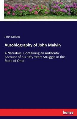 Autobiography of John Malvin
