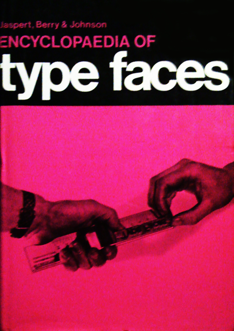 The Encyclopaedia of Type Faces