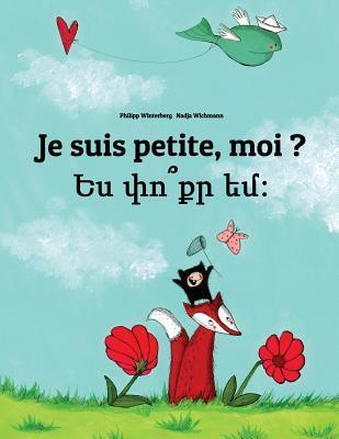 Je Suis Petite, Moi ? / Yes P'vo K'r Yem?