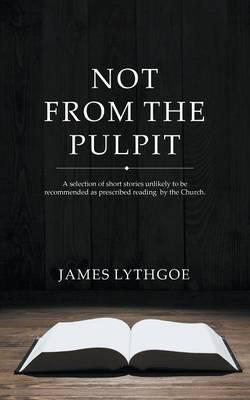 Not From The Pulpit