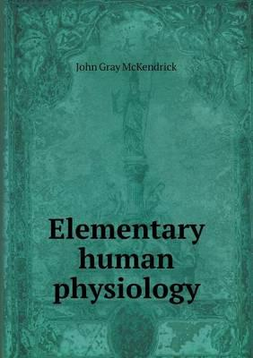 Elementary Human Physiology