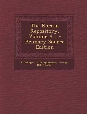 The Korean Repository, Volume 4...