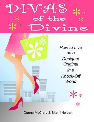 D*i*v*a*s of the Divine
