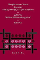 Theophrastus of Eresus: Sources for his Life, Writings, Thought, and Influence, Vol. 2