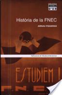 Història de la FNEC