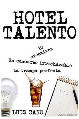 Inspiración y Misterio en el Hotel Talento / Inspiration and Mystery at Hotel Talento