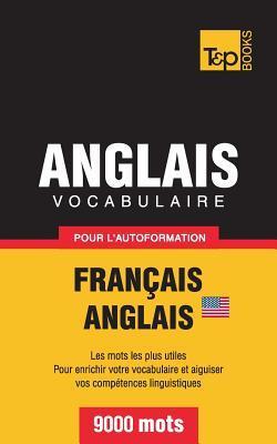 Vocabulaire Français-Anglais (AM) pour l'autoformation. 9000 mots