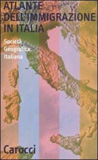 Atlante dell'immigrazione in Italia