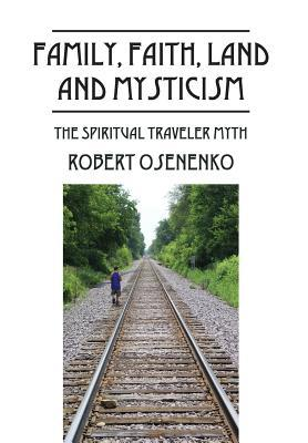Family, Faith, Land and Mysticism