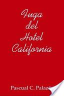 Fuga del Hotel California