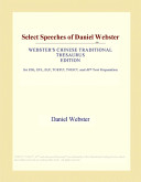 Select Speeches of Daniel Webster (Webster's Chinese Traditional Thesaurus Edition)