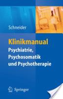 Klinikmanual Psychiatrie, Psychosomatik and Psychotherapie