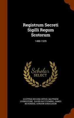 Registrum Secreti Sigilli Regum Scotorum