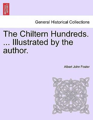 The Chiltern Hundreds. ... Illustrated by the author.