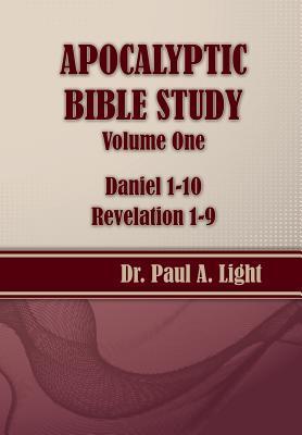 Apocalyptic Bible Study, Volume One