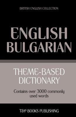 Theme-based dictionary British English-Bulgarian - 3000 words