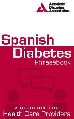 Spanish Diabetes Phrasebook